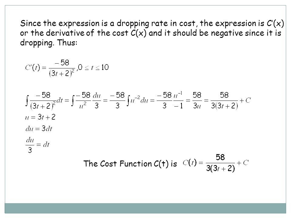 Since the expression is a dropping rate in cost, the expression is C'(x)