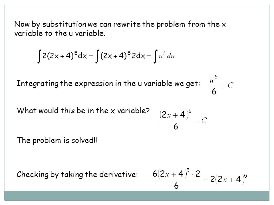 Now by substitution we can rewrite the problem from the x variable to the u variable.