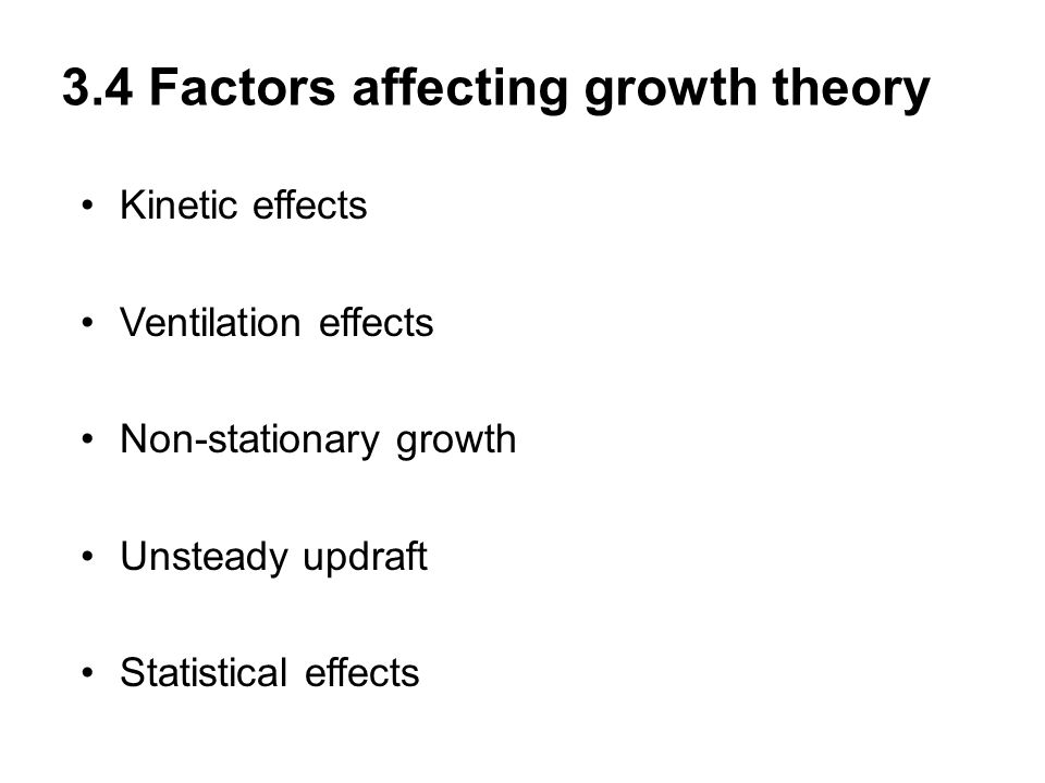3.4 Factors affecting growth theory