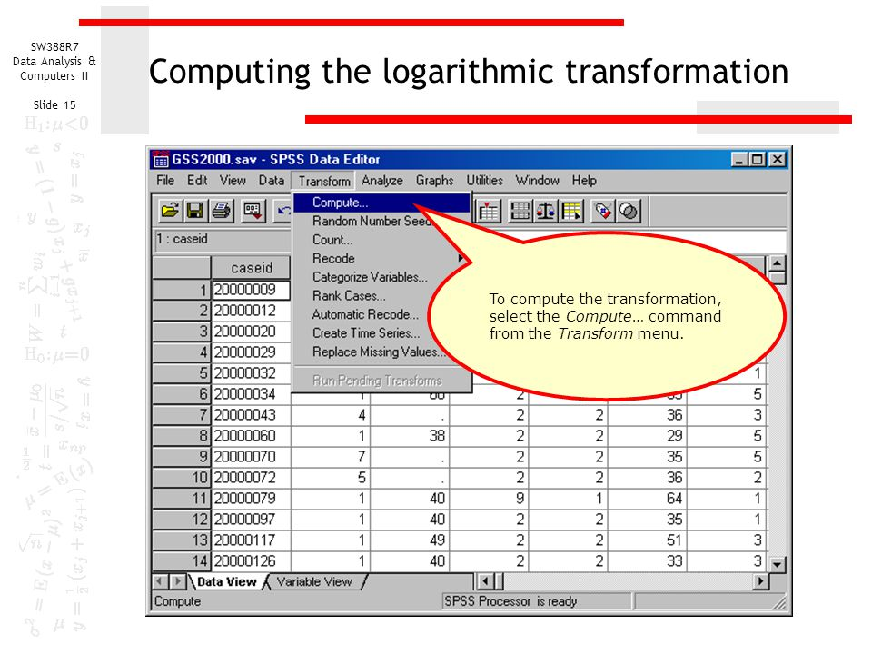 Computing the logarithmic transformation