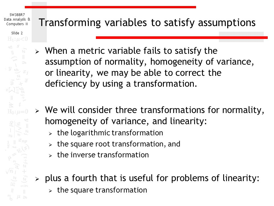 Transforming variables to satisfy assumptions