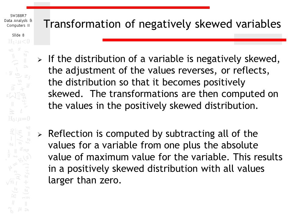 Transformation of negatively skewed variables