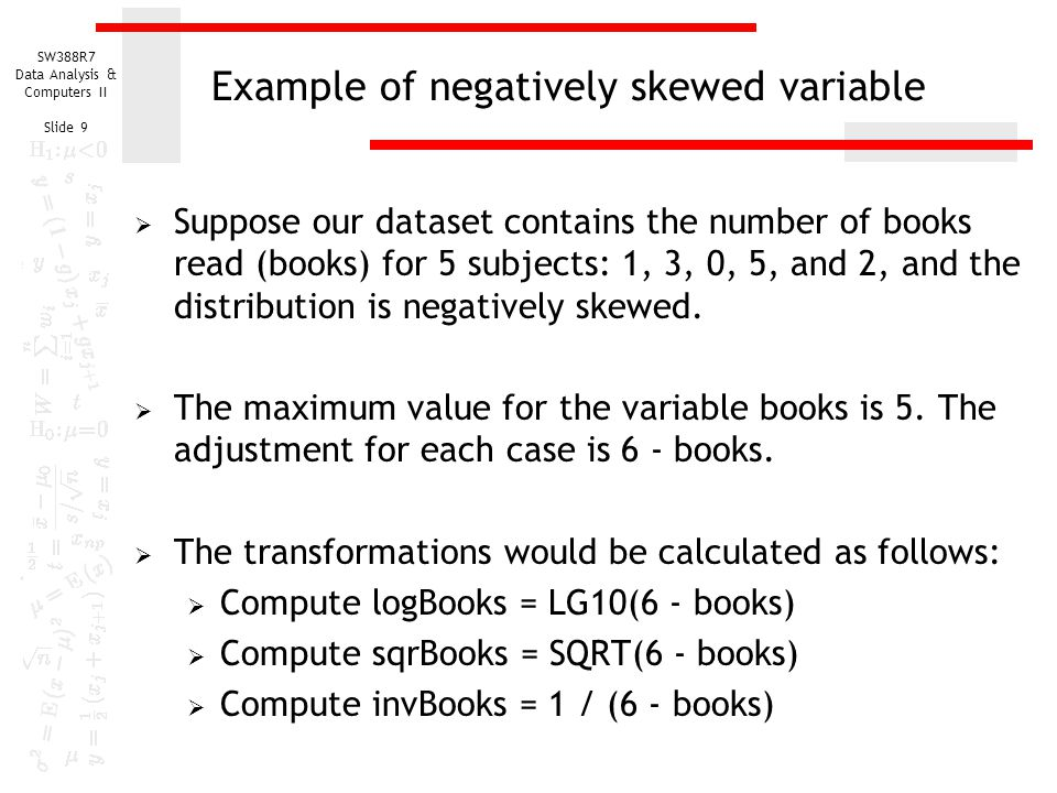 Example of negatively skewed variable