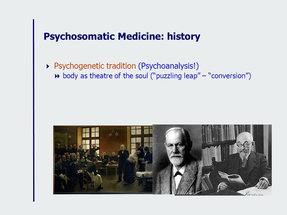 Psychosomatic Medicine: history
