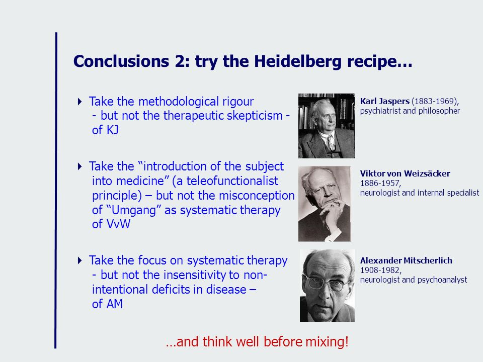 Conclusions 2: try the Heidelberg recipe…