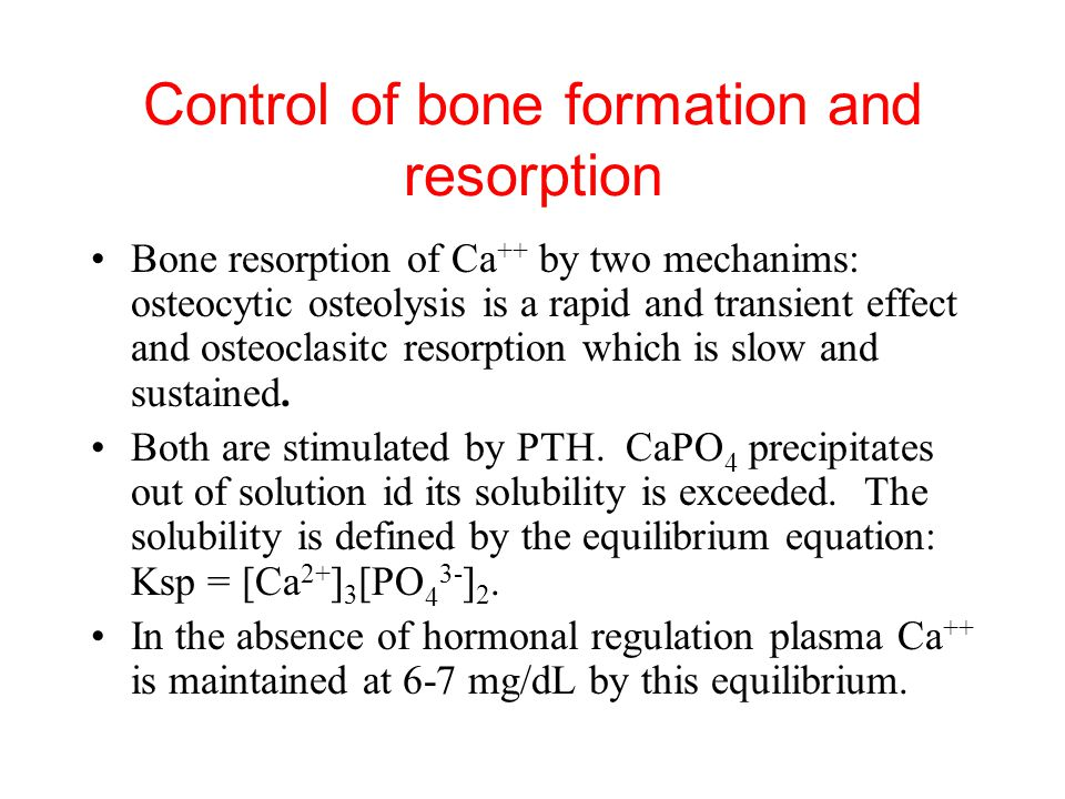 Control of bone formation and resorption