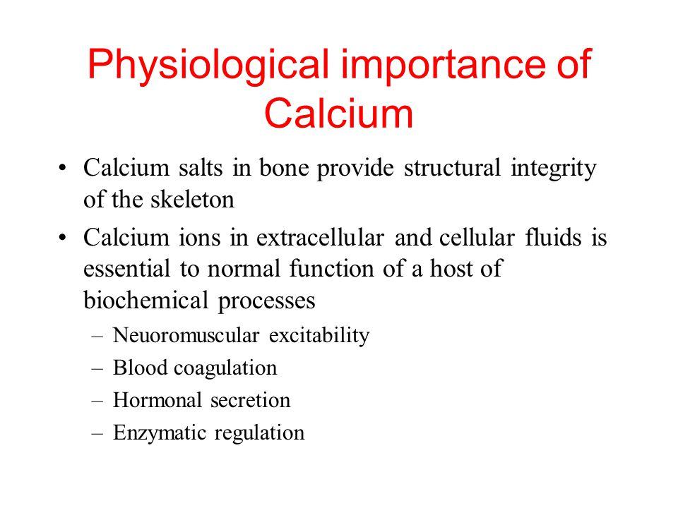 Physiological importance of Calcium