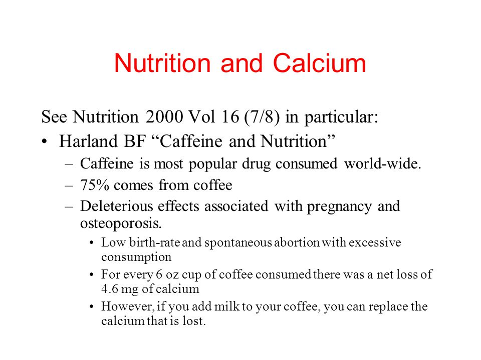 Nutrition and Calcium See Nutrition 2000 Vol 16 (7/8) in particular:
