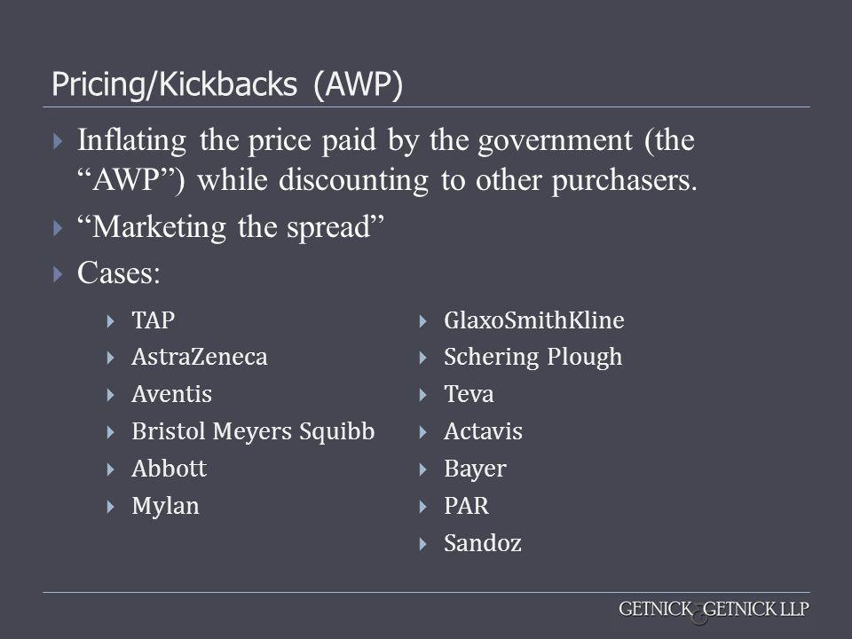 Pricing/Kickbacks (AWP)