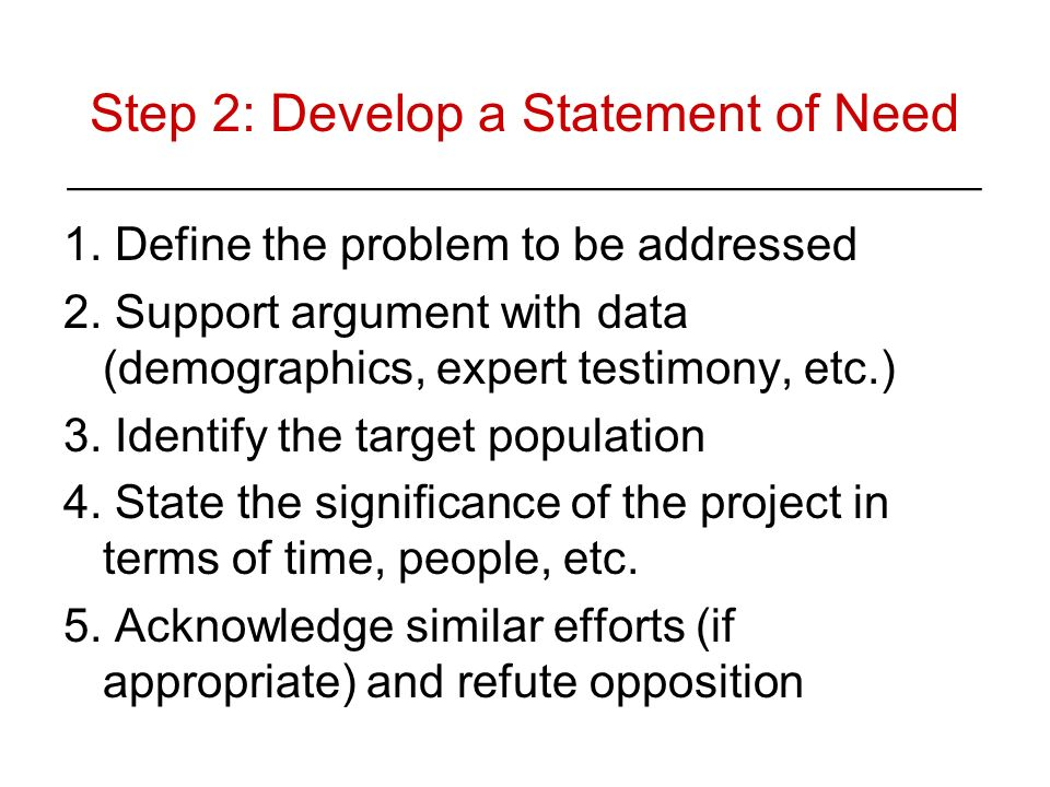 Step 2: Develop a Statement of Need ________________________________________