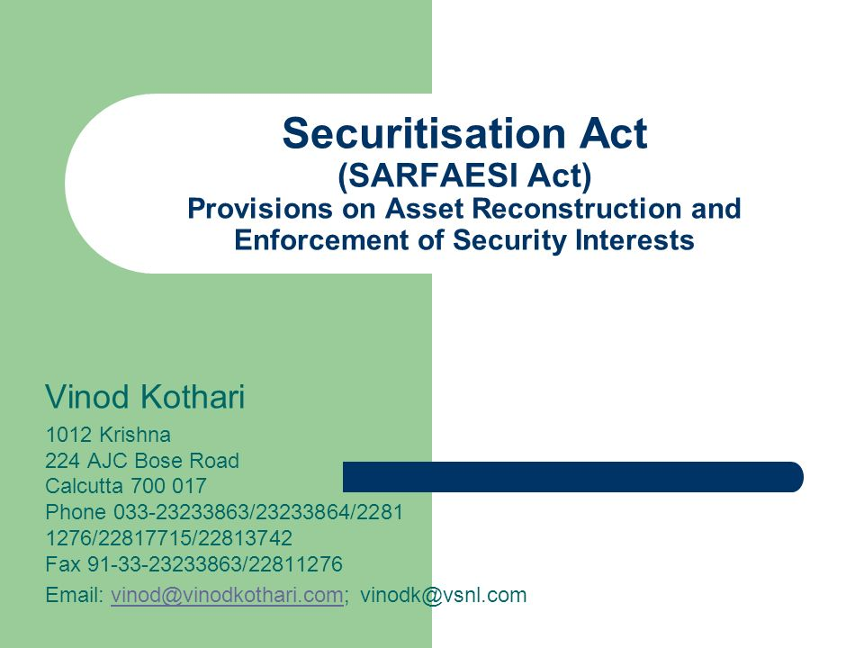 Securitisation Act (SARFAESI Act) Provisions on Asset Reconstruction and Enforcement of Security Interests