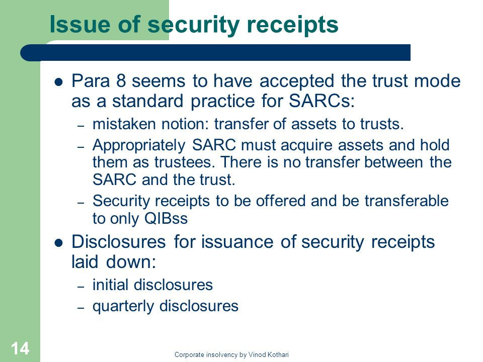 Issue of security receipts