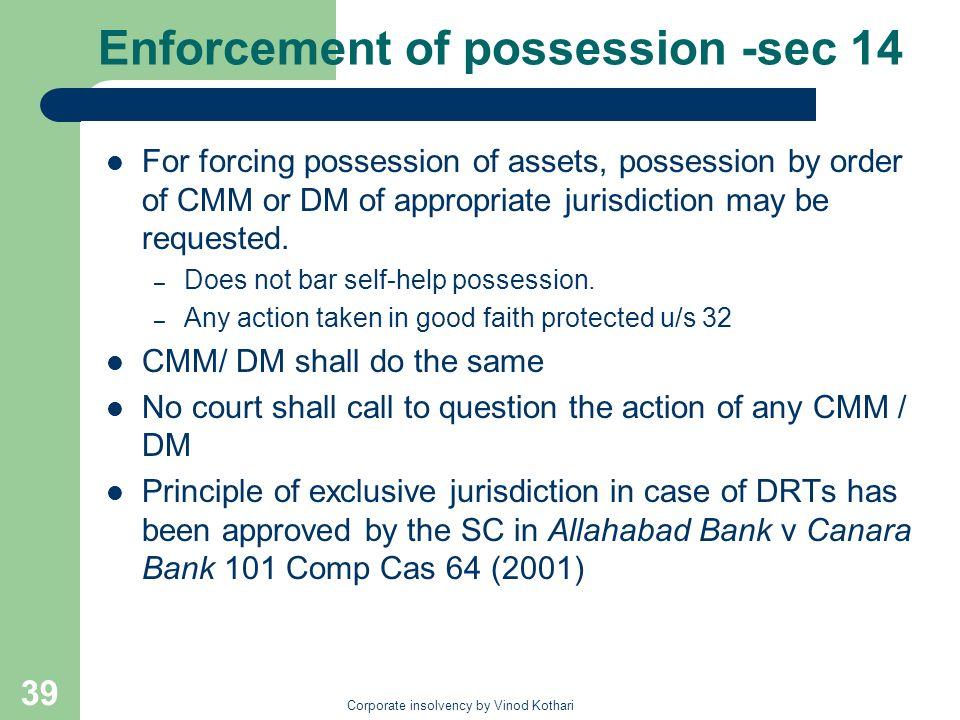 Enforcement of possession -sec 14