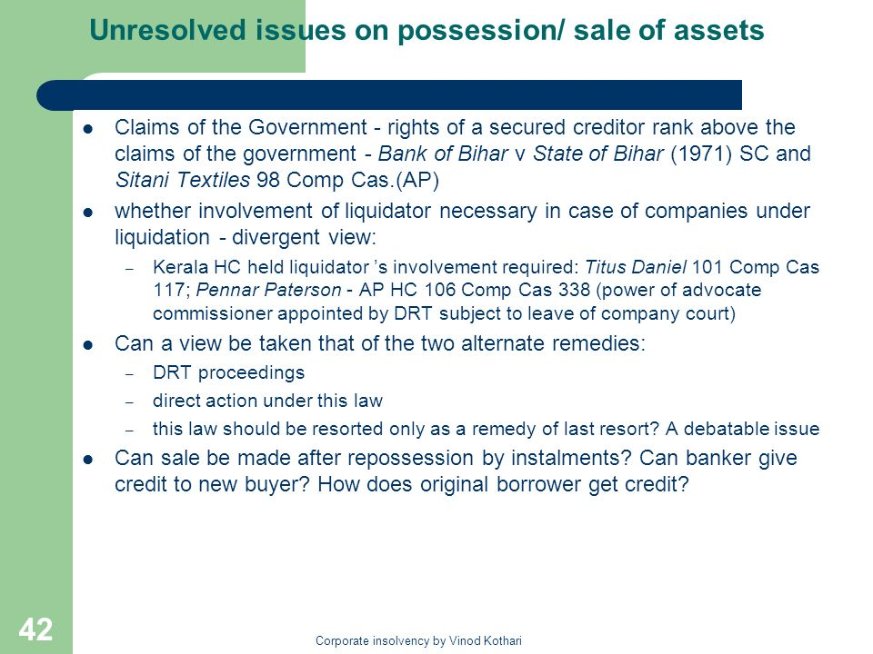 Unresolved issues on possession/ sale of assets