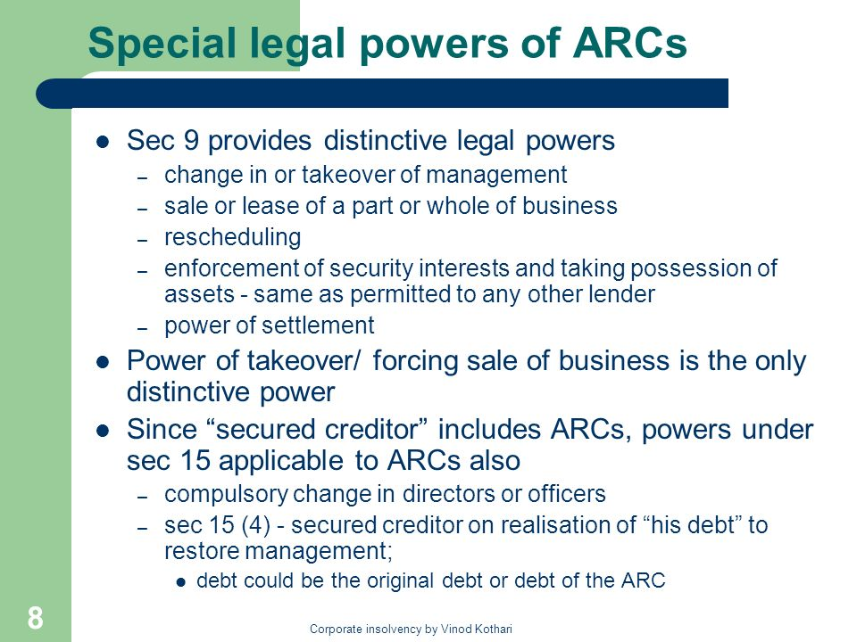 Special legal powers of ARCs