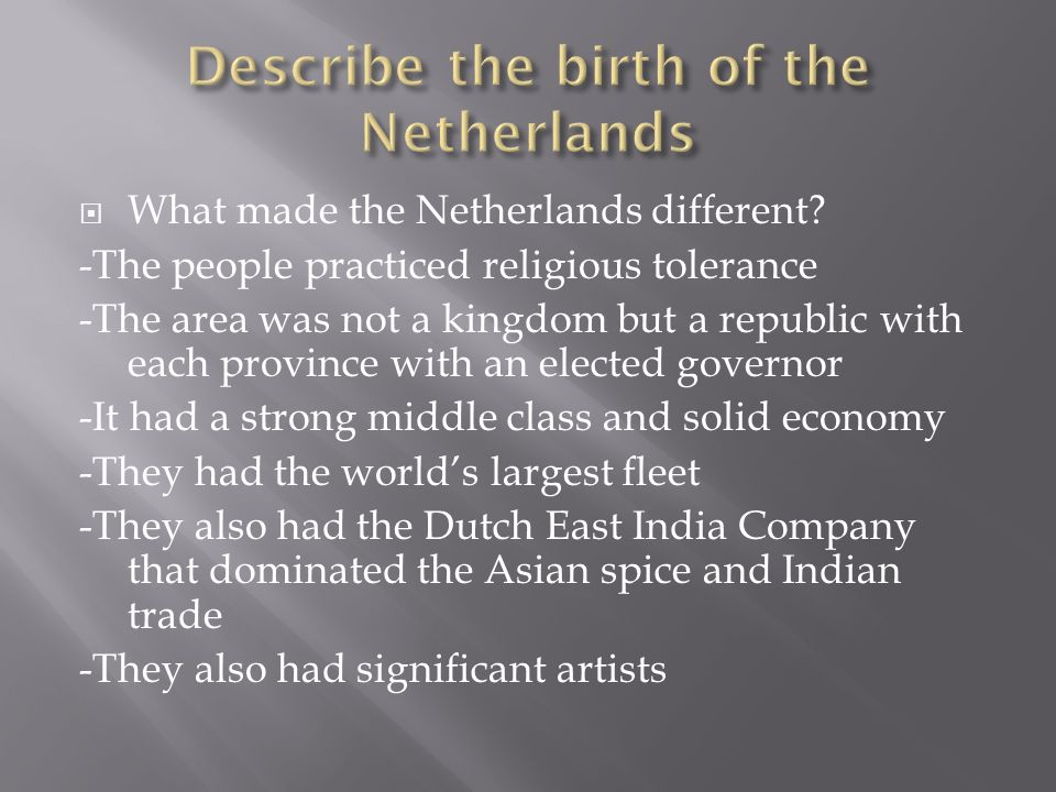 Describe the birth of the Netherlands