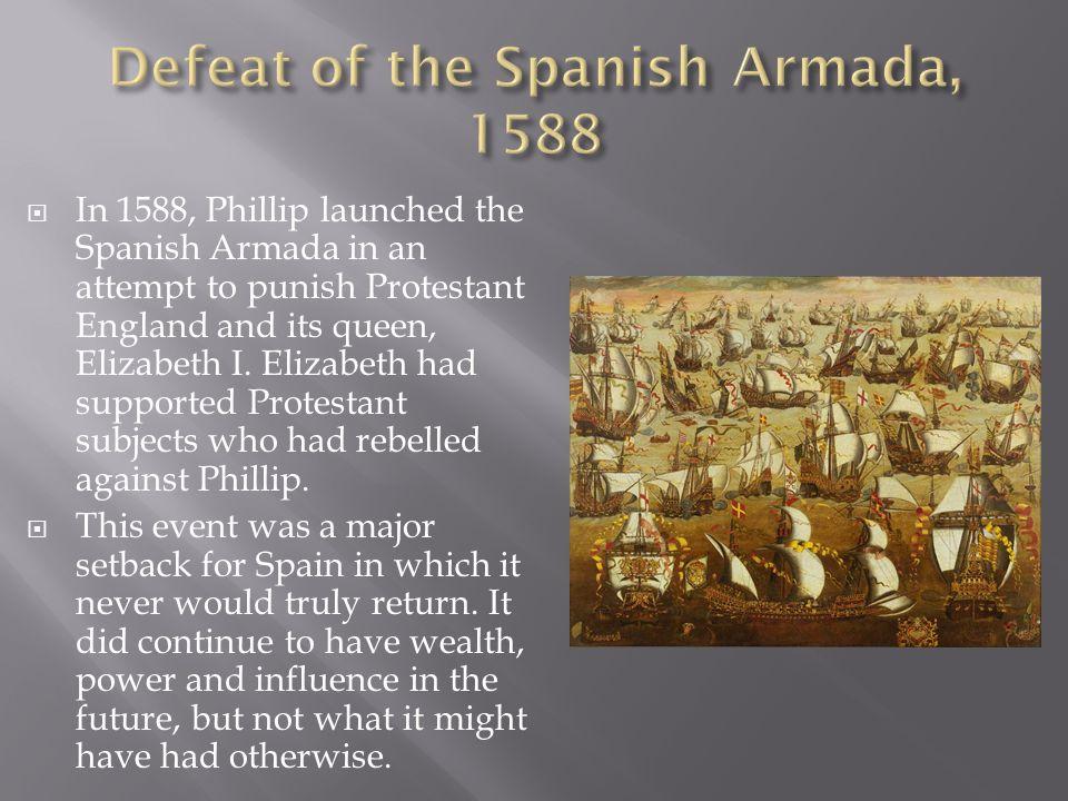 Defeat of the Spanish Armada, 1588