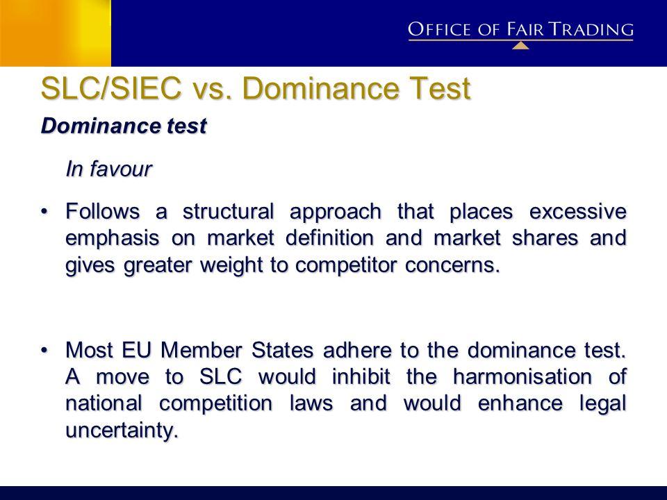 SLC/SIEC vs. Dominance Test