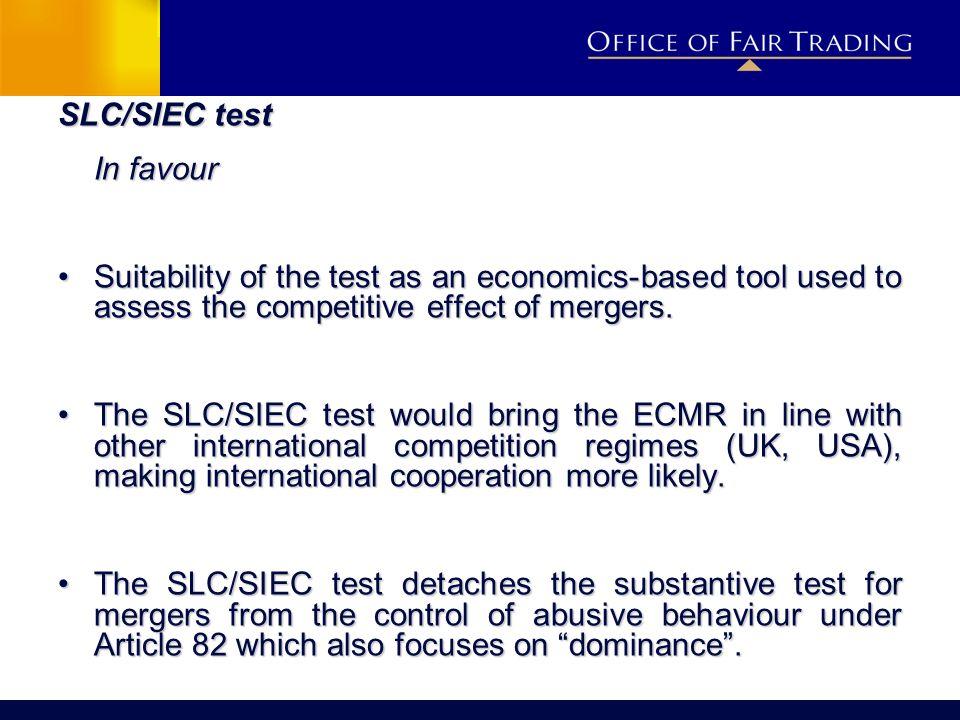 SLC/SIEC test In favour