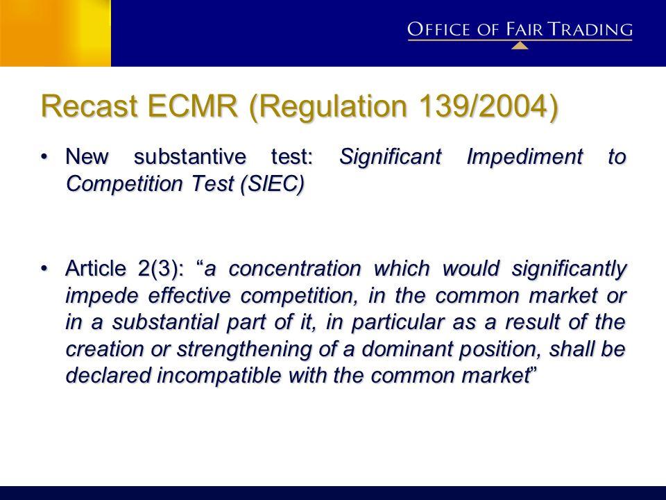 Recast ECMR (Regulation 139/2004)