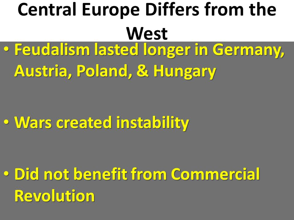 Central Europe Differs from the West