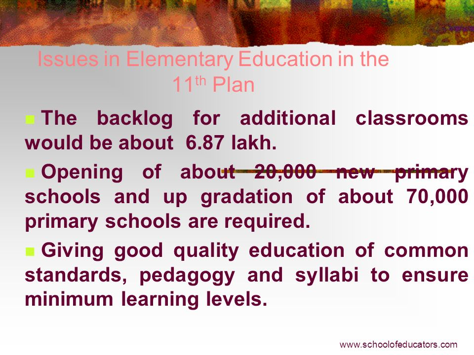 Issues in Elementary Education in the 11th Plan
