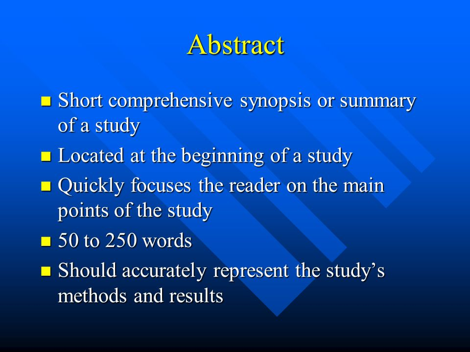 Abstract Short comprehensive synopsis or summary of a study