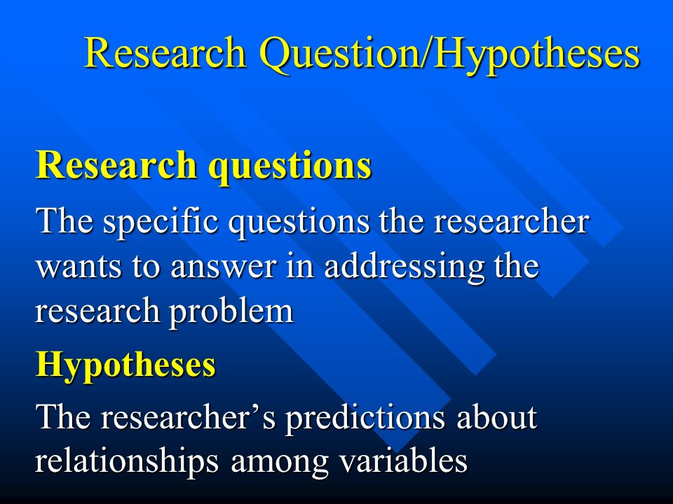 Research Question/Hypotheses