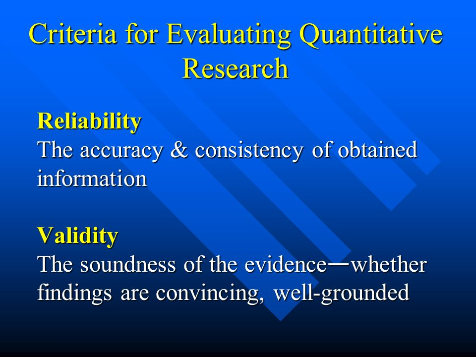 Criteria for Evaluating Quantitative Research