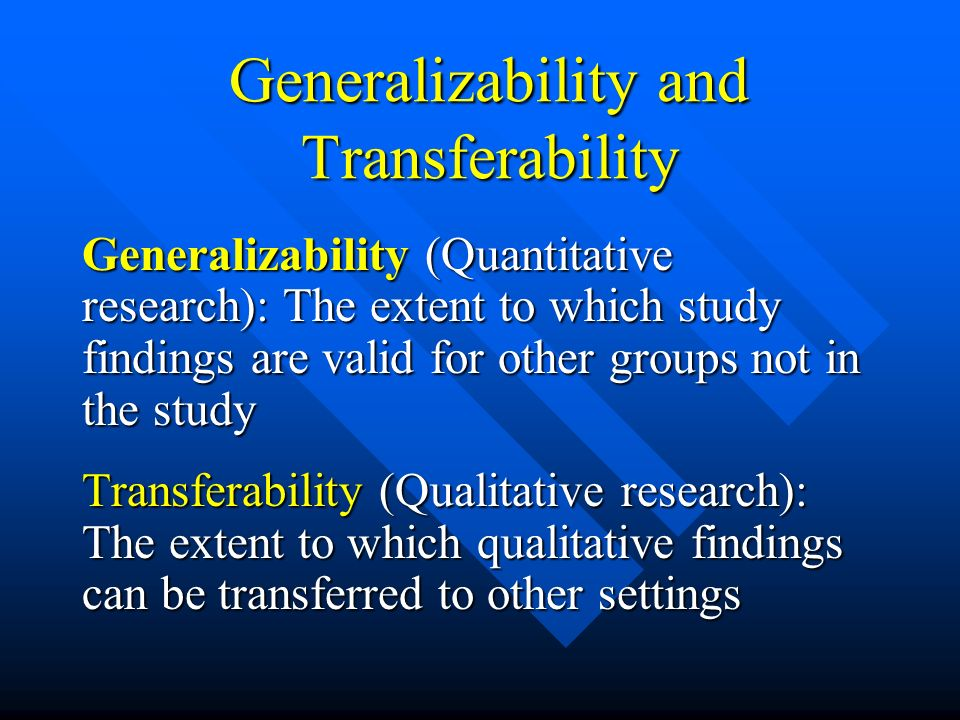 Generalizability and Transferability