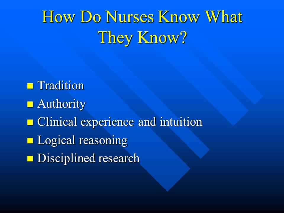 How Do Nurses Know What They Know