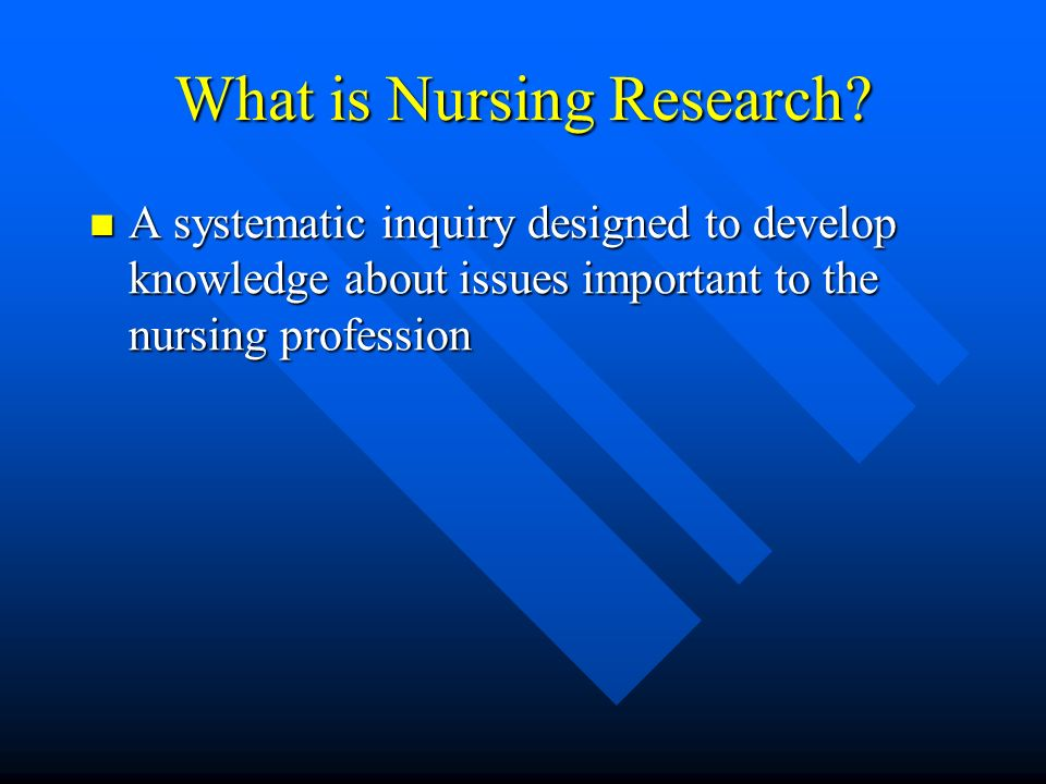 What is Nursing Research