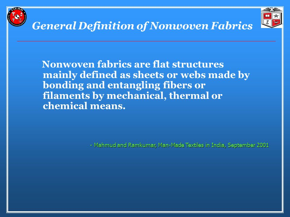 General Definition of Nonwoven Fabrics