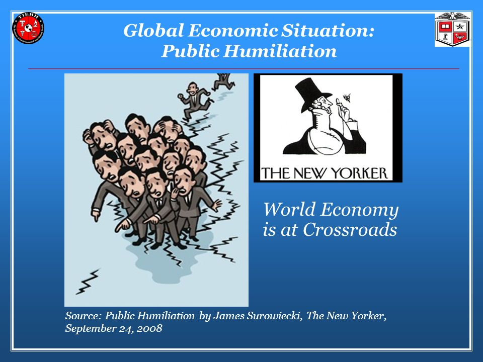 Global Economic Situation: Public Humiliation