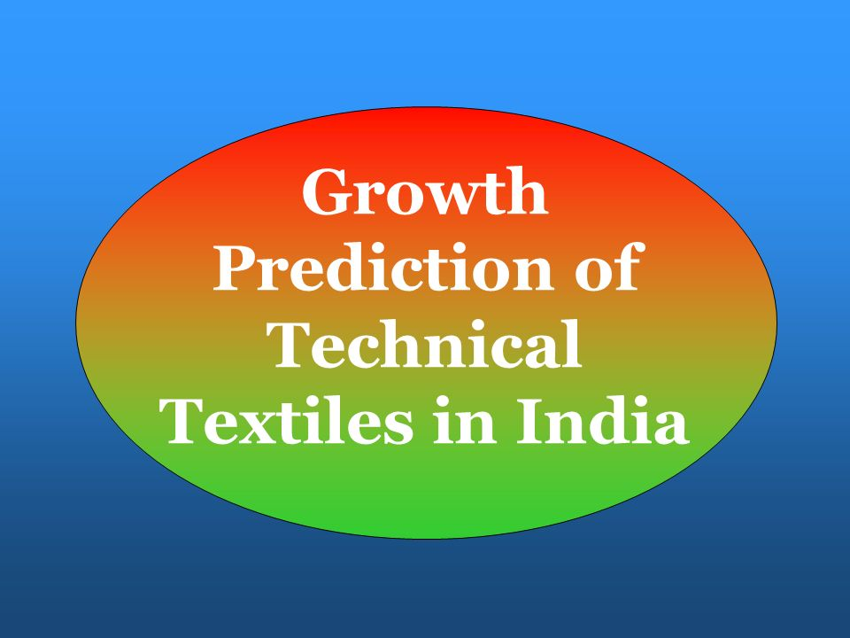 Growth Prediction of Technical Textiles in India