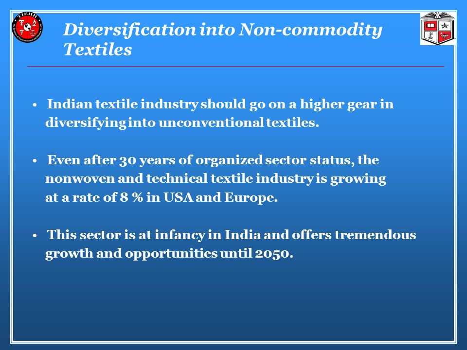 Diversification into Non-commodity Textiles