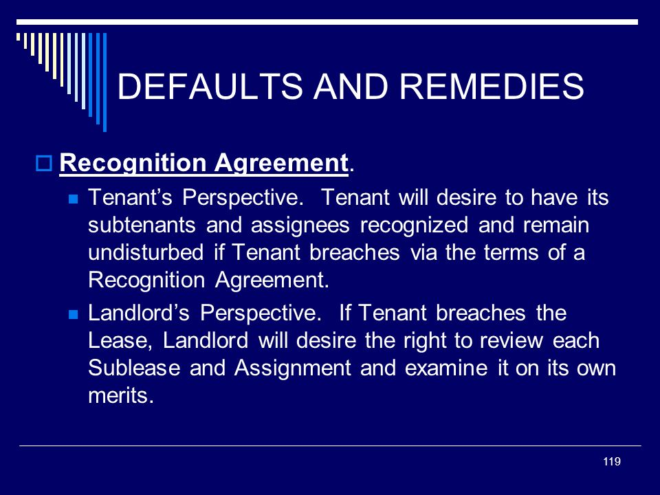 DEFAULTS AND REMEDIES Recognition Agreement.