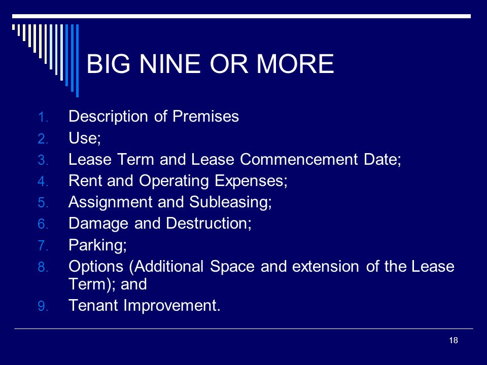BIG NINE OR MORE Description of Premises Use;