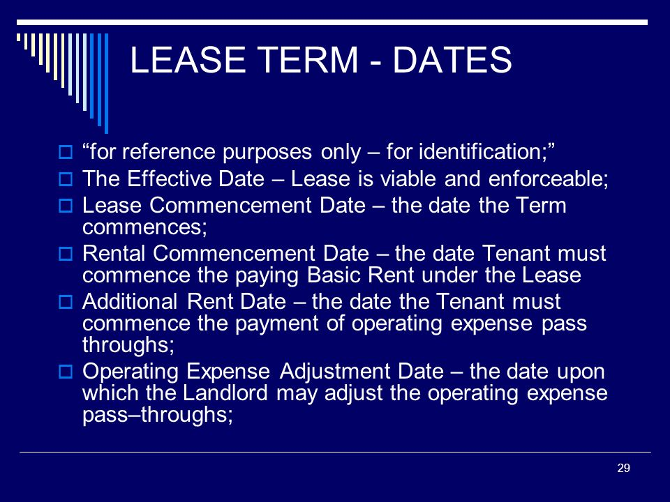 LEASE TERM - DATES for reference purposes only – for identification;