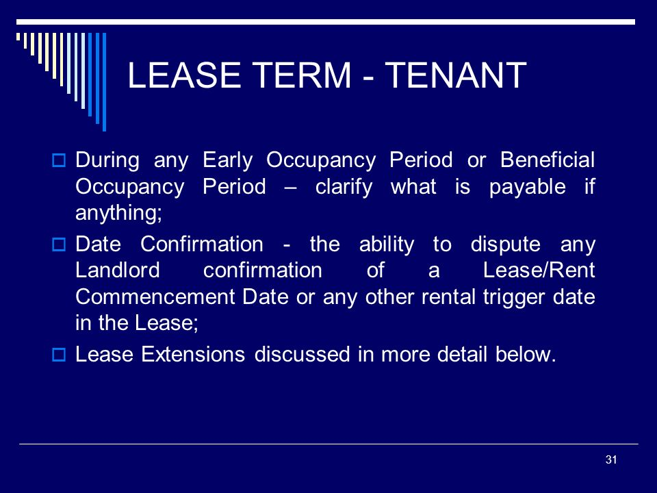 LEASE TERM - TENANT During any Early Occupancy Period or Beneficial Occupancy Period – clarify what is payable if anything;