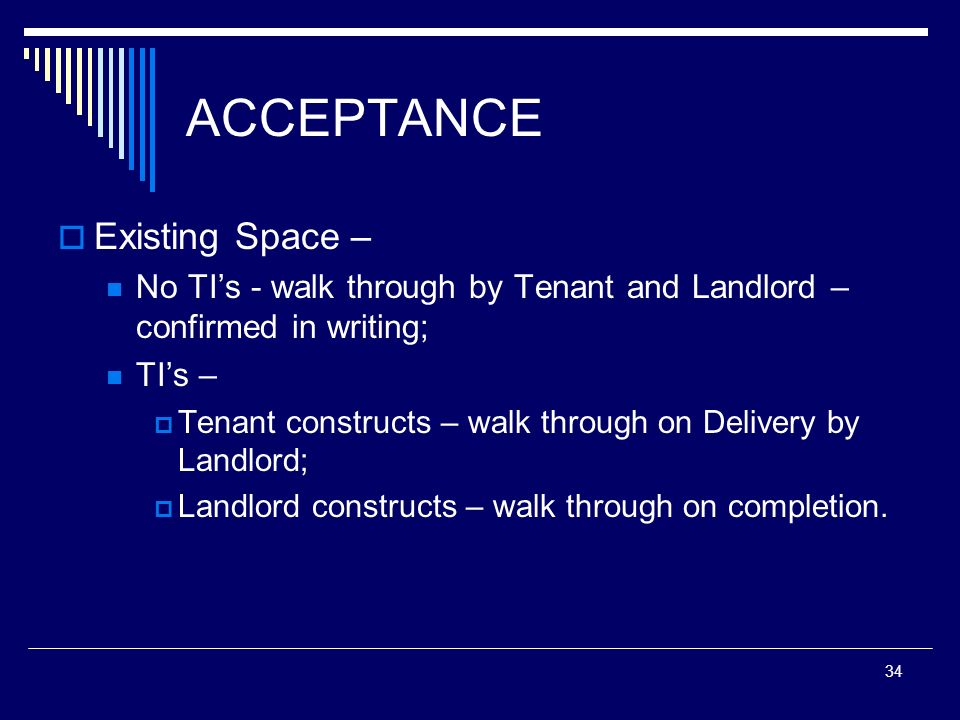 ACCEPTANCE Existing Space –