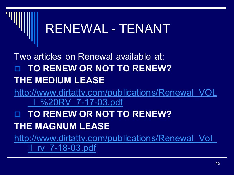 RENEWAL - TENANT Two articles on Renewal available at: