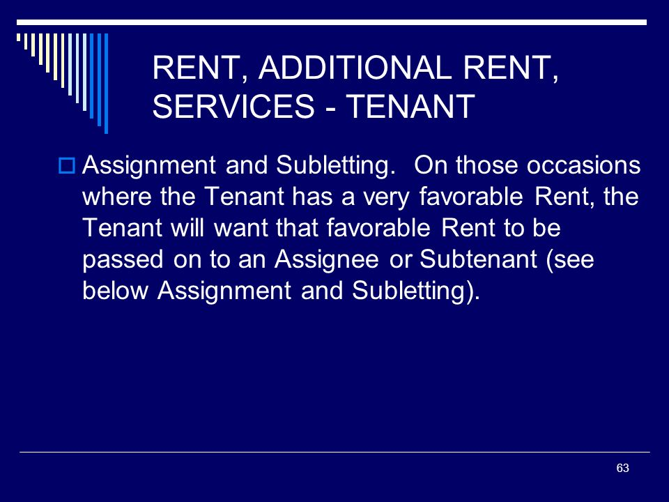 RENT, ADDITIONAL RENT, SERVICES - TENANT