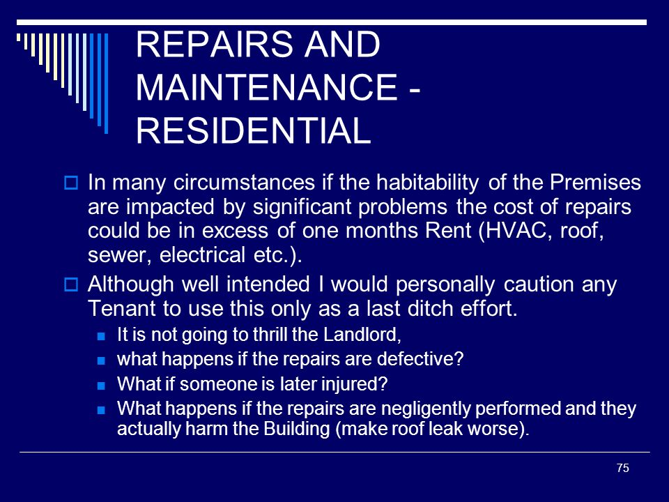 REPAIRS AND MAINTENANCE - RESIDENTIAL