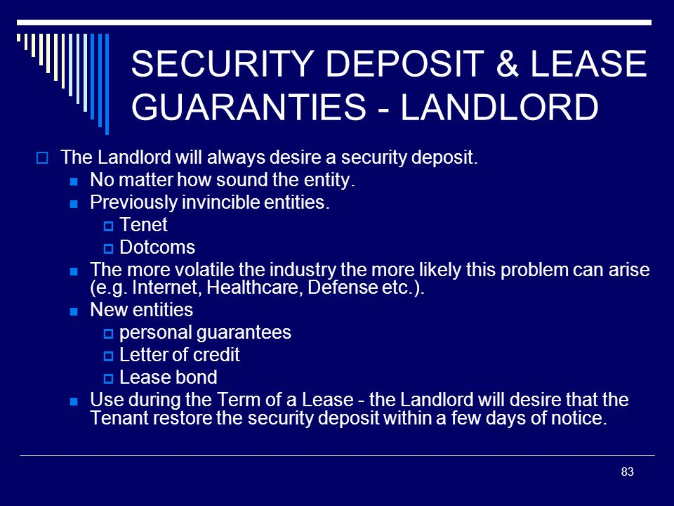 SECURITY DEPOSIT & LEASE GUARANTIES - LANDLORD