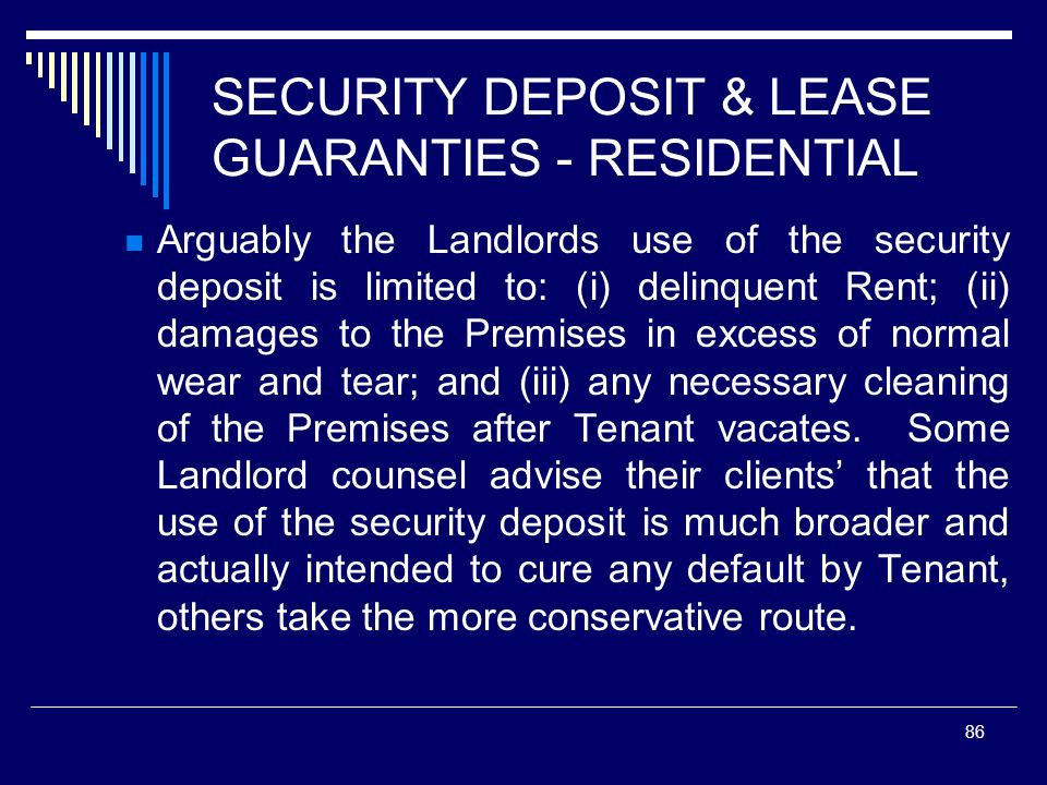 SECURITY DEPOSIT & LEASE GUARANTIES - RESIDENTIAL