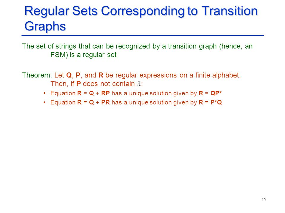 Regular Sets Corresponding to Transition Graphs