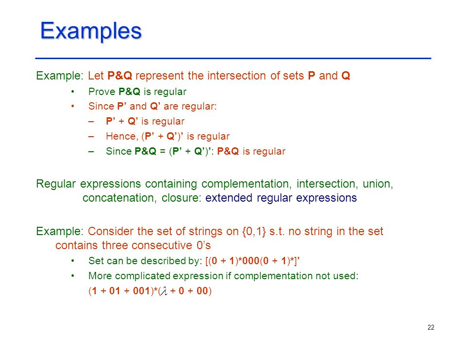 Examples Example: Let P&Q represent the intersection of sets P and Q