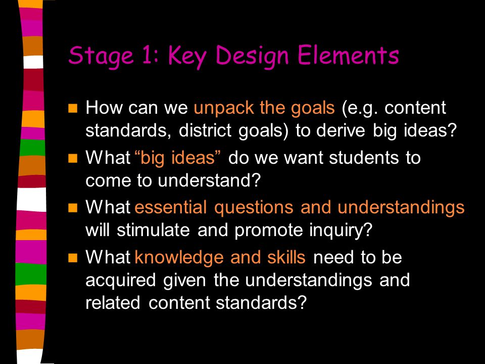 Stage 1: Key Design Elements