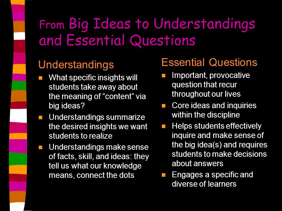 From Big Ideas to Understandings and Essential Questions